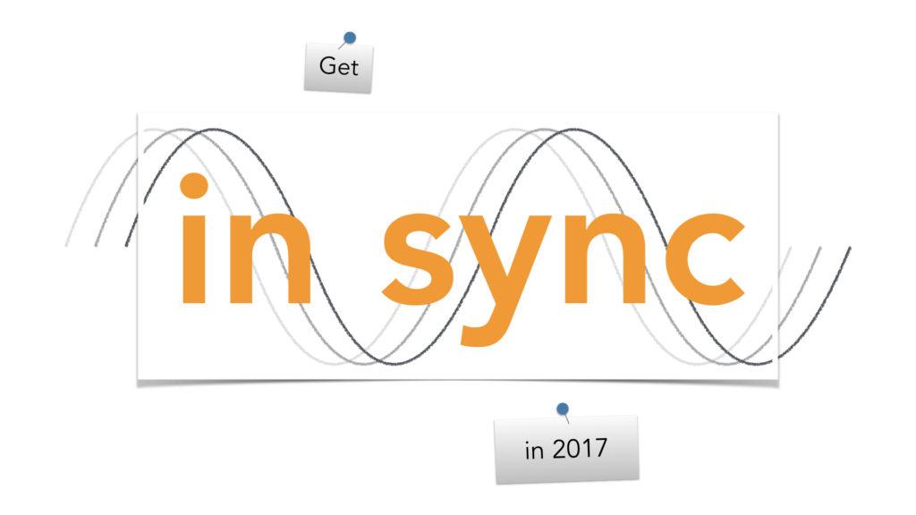 In sync in 2017